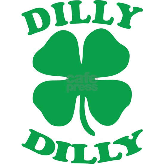 Dilly Dilly Saint Patricks Day