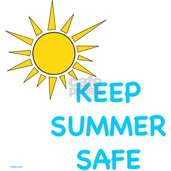 """Keep Summer Safe"" *SPINE SEVERING LASER"