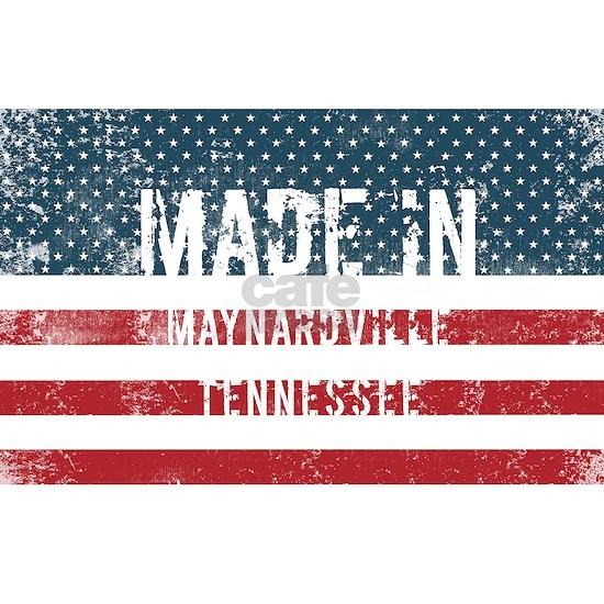 Made in Maynardville, Tennessee