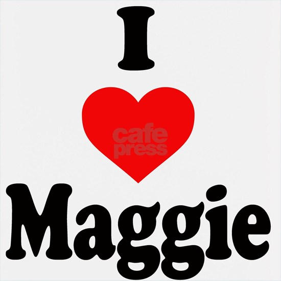 I heart Maggie