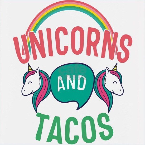 Unicorns And Tacos Gift