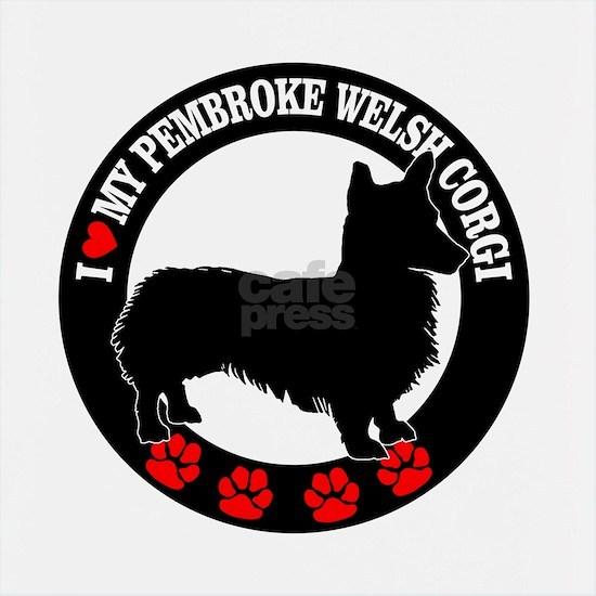 I Love My Pembroke Welsh Corgi