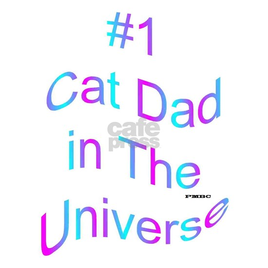 #1 Cat Dad in the Universe