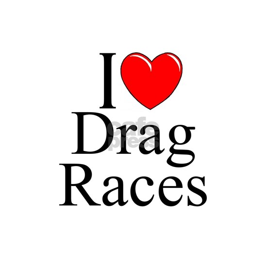I Love Drag Races