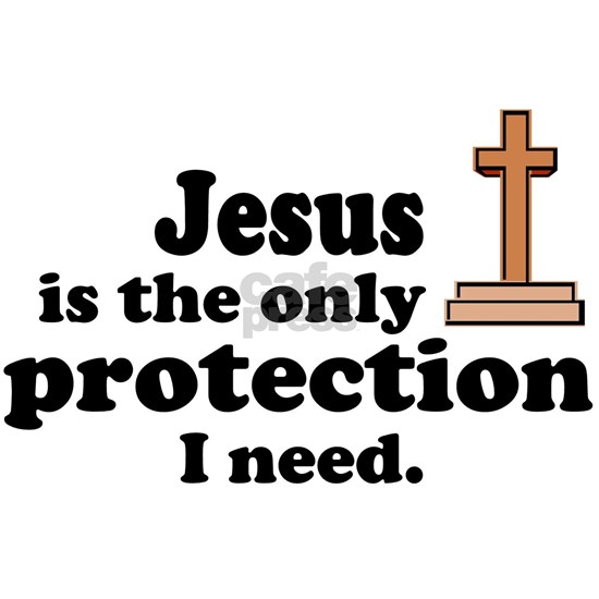 jesus is the only protection1
