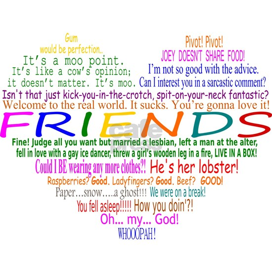 Friends TV Quotes Heart