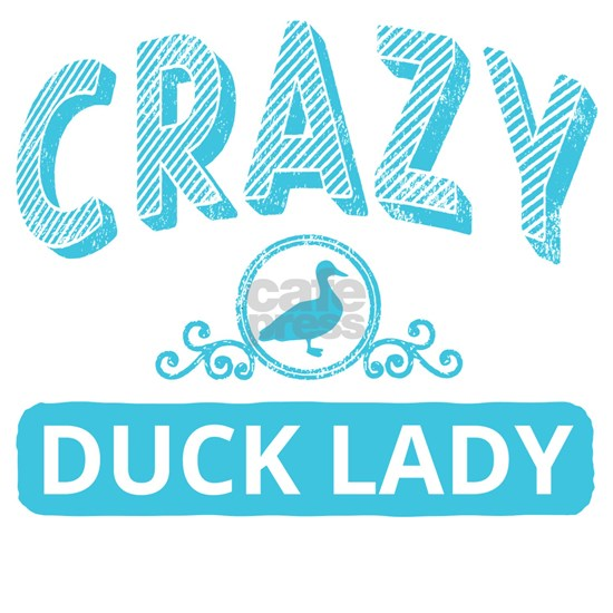 Crazy Duck Lady