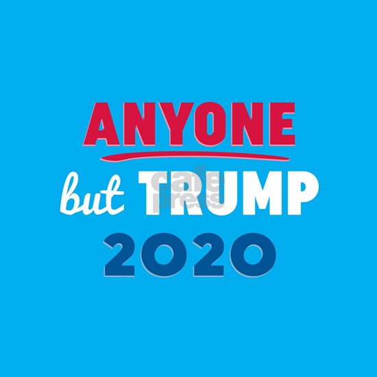 Anyone But Trump 2020