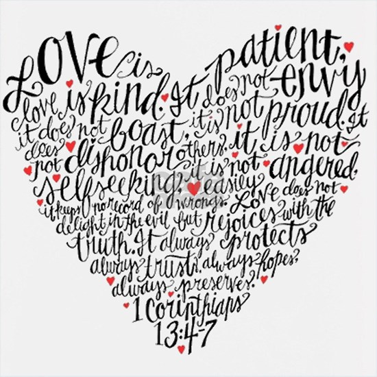 Love is patient Corinthians 13:4-7