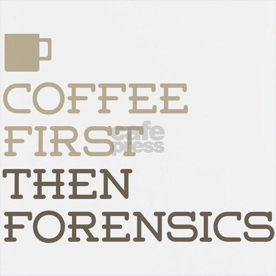Coffee Then Forensics