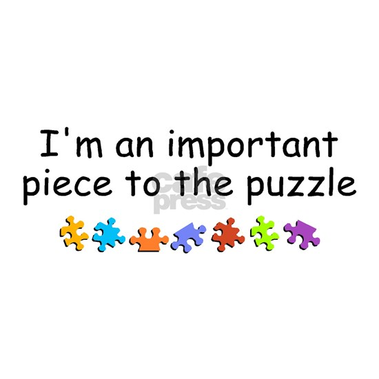 Im An Important Piece Of The Puzzle