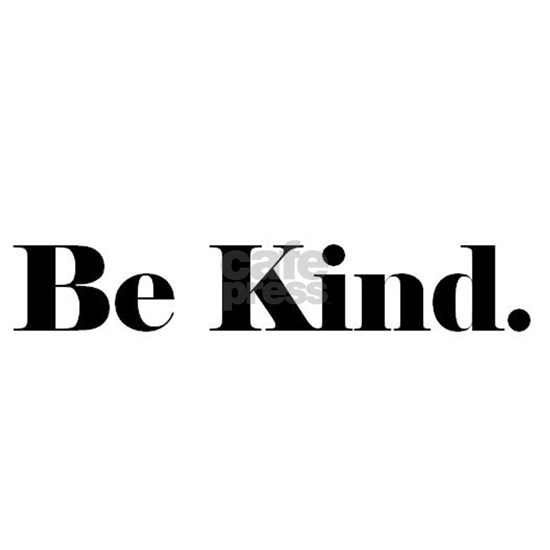 be kind2