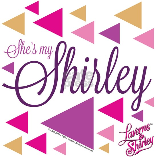Laverne and Shirley: She's My Shirley