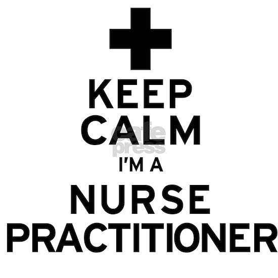 Keep Calm Nurse Practitioner