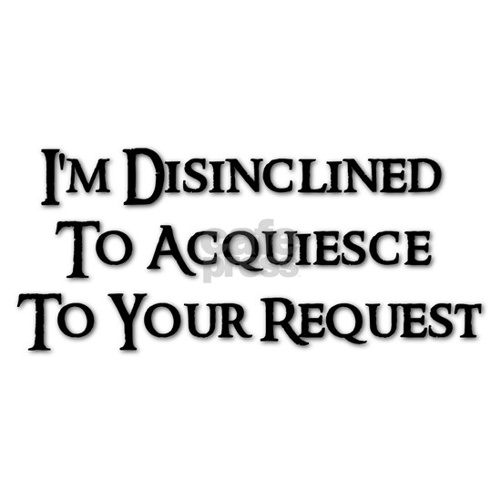 disinclined