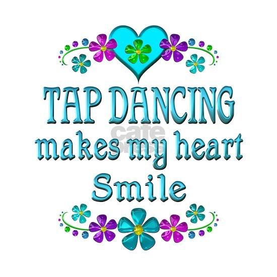 Tap Dancing Smiles