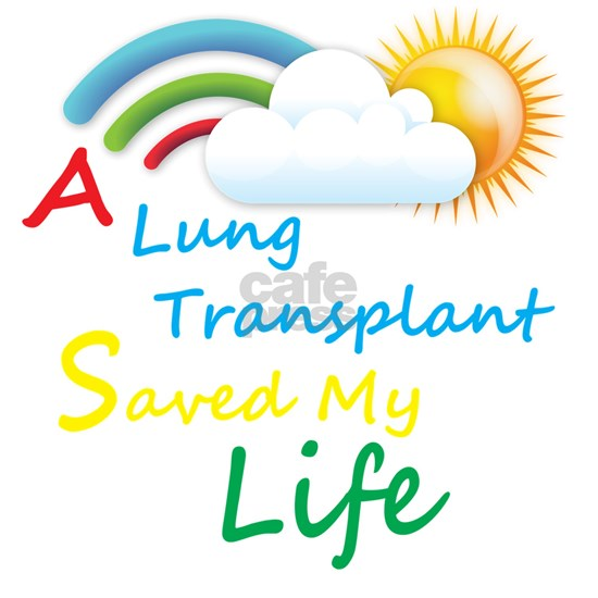 A Lung Transplant Saved my Life Rainbow Cloud