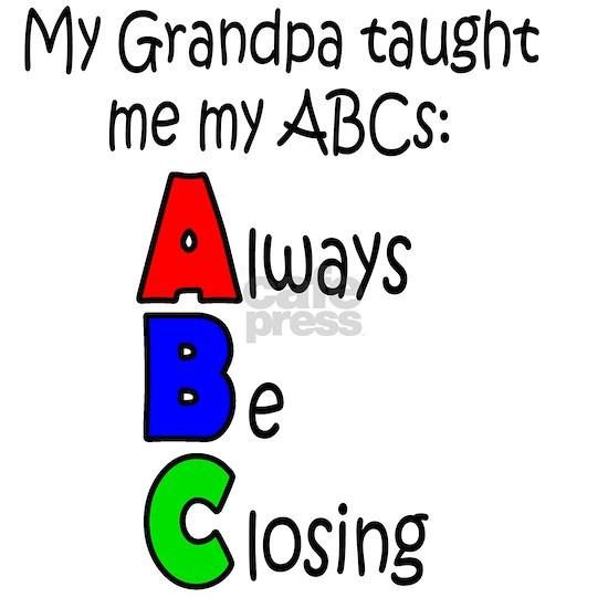 Always Be Closing - Grandpa