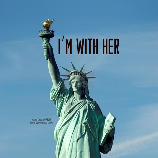 Women's Marches–I'm With Her Lady Liberty
