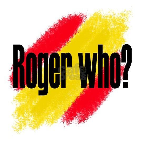 RogerWhoT