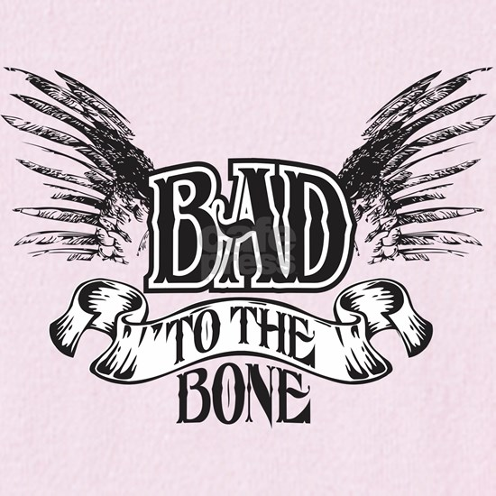 bad to the bone 1