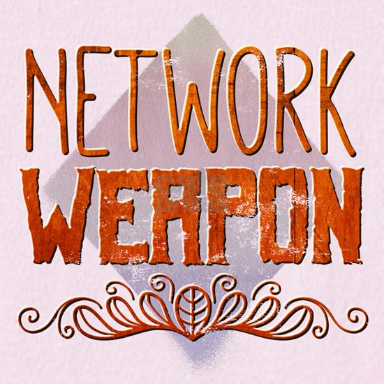 Network weapon