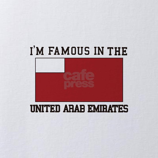 I'm famous in the united arab emirates