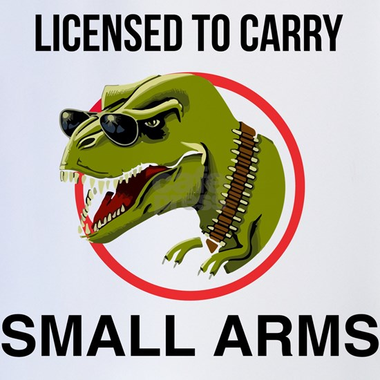 T-Rex licensed to carry small arms