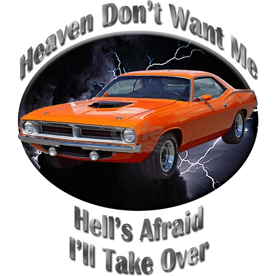 Plymouth Barracuda Heaven Don't Want Me