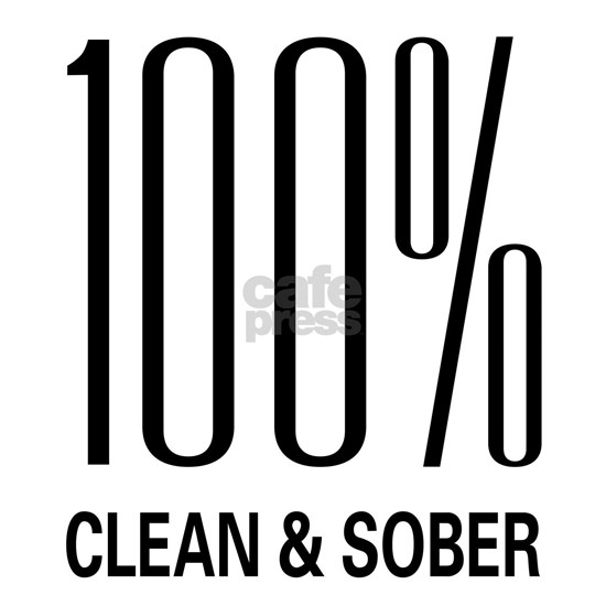 100% Clean and Sober