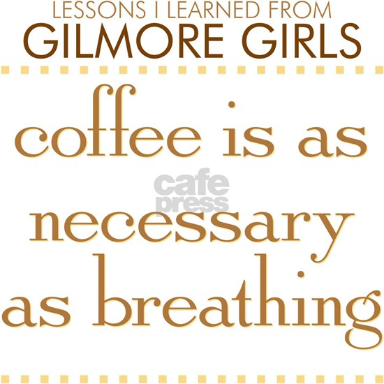 Coffee is as Necessary as Breathing