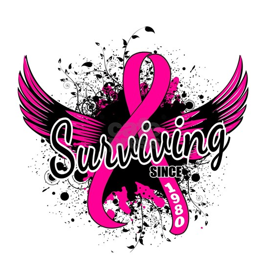 -Surviving Since 1980 Breast Cancer