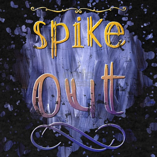 Spike Out