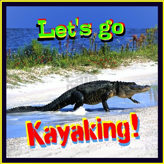 Lets Go Kayaking!