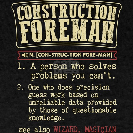 Construction Foreman Dictionary Term T-Shirt