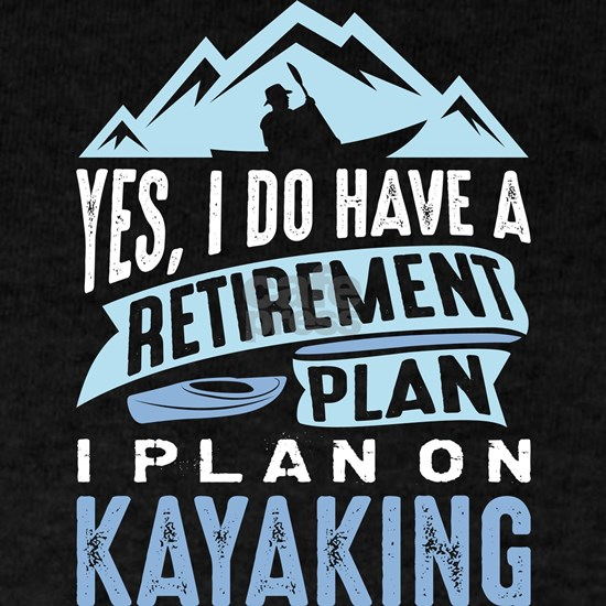 Retirement Plan Kayaking