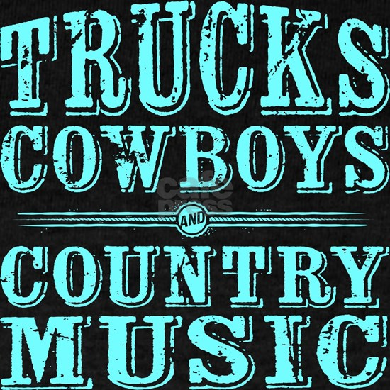 Trucks, Cowboys, and Country Music