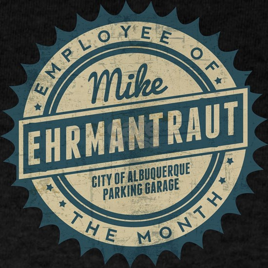 Mike Ehrmantraut Employee Of The Month