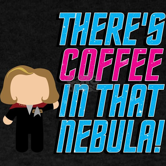 There's Coffee In That Nebula VOY