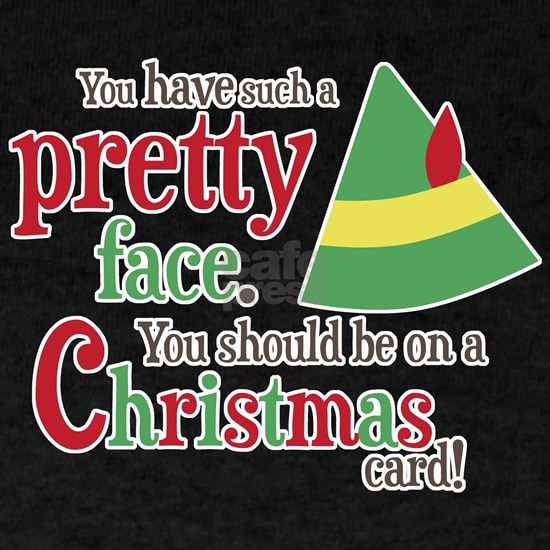 Buddy Elf Pretty Face