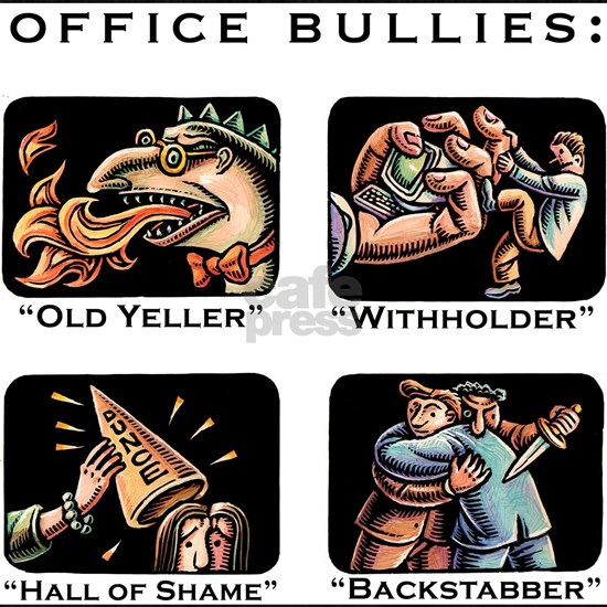 Office Bullies