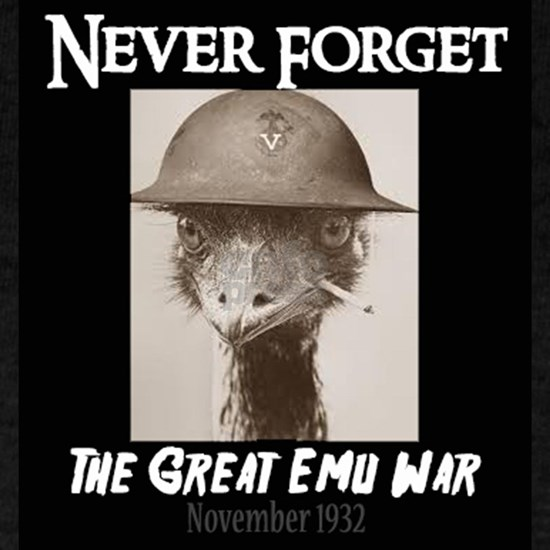 Never Forget- The Great Emu War
