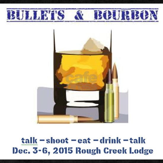 1ST BULLETS AND BOURBON EVENT
