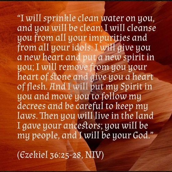 Ezekiel 36 - New Heart - Bible verses