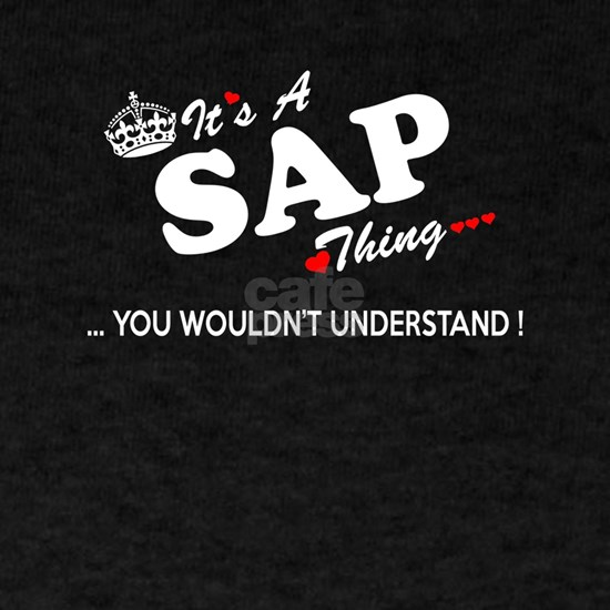 SAP thing, you wouldn't understand