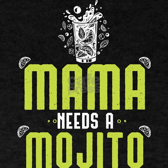 Mama Needs A Mojito Mother's Day Gift