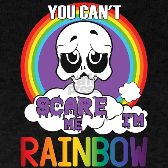 You Can't Scare Rainbow T Shirt, I'm Rainbow T Shi