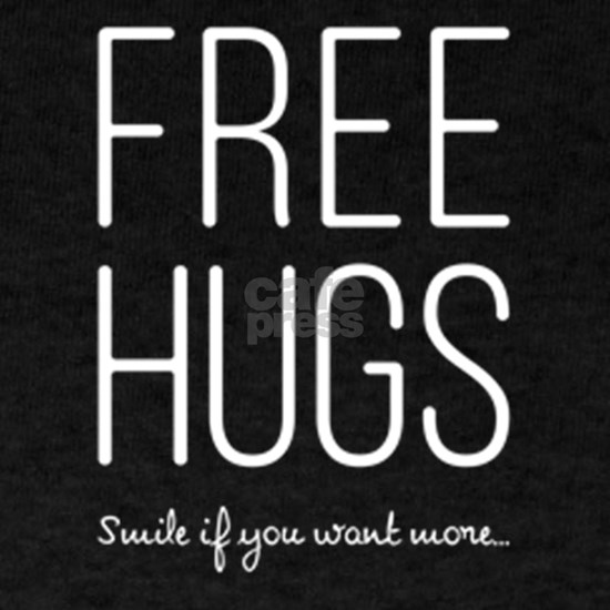Free Hugs Smile if you want more White