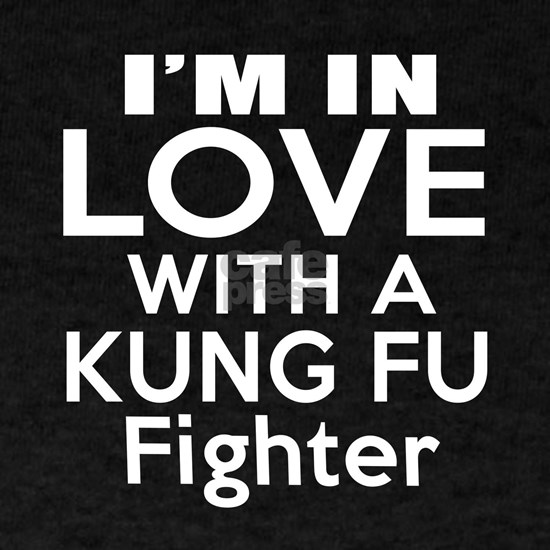 I Am In Love With Kung Fu Fighter