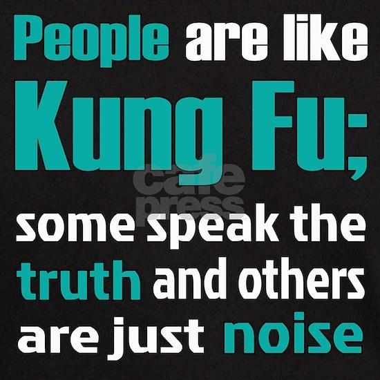 People are like Kung Fu